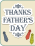 Thanks Father`s Day